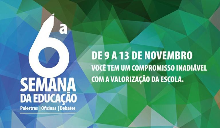 Câmara apóia e participa da 6ª Semana da Educação, promovida pela FEAC e Compromisso pela Educação de 9 a 13 de novembro; confira a programação